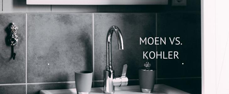 Moen vs Kohler Kitchen Faucets
