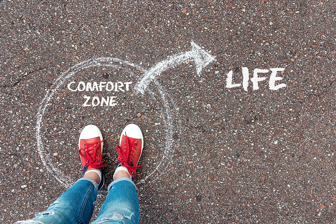 Push Yourself out of Your Comfort Zone